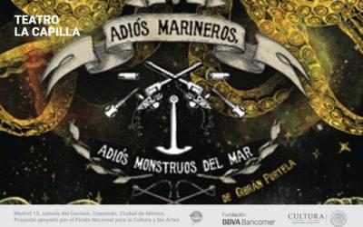 Adiós marineros, adiós monstruos del mar