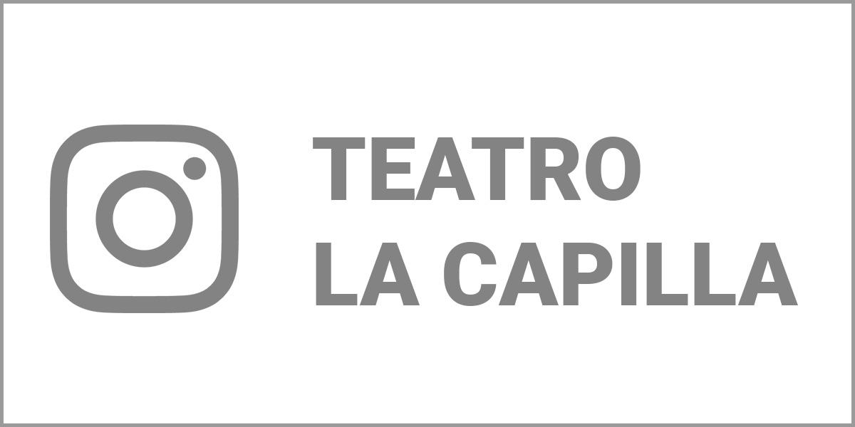 teatro La Capilla Instagram