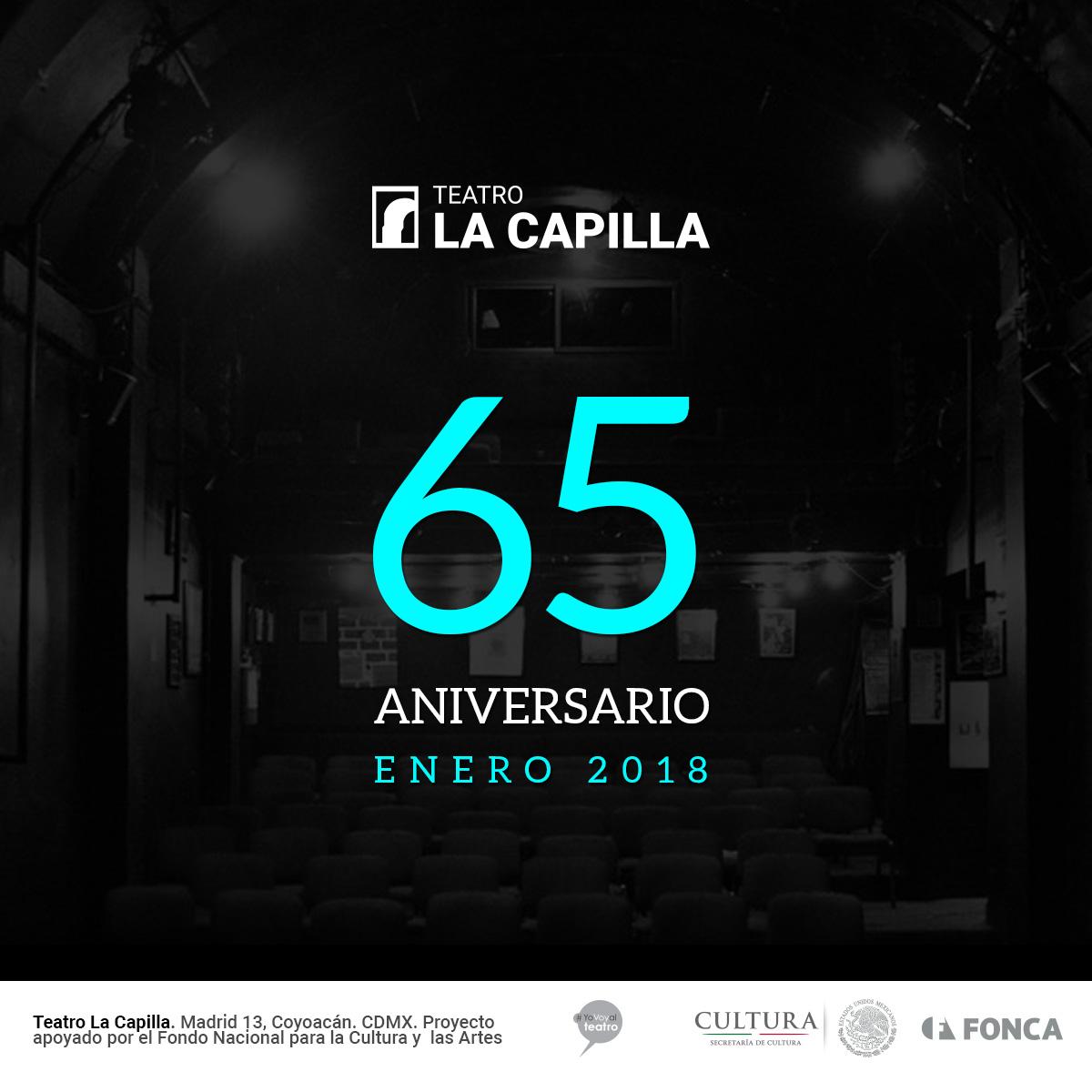 Teatro La Capilla, 65 aniversario