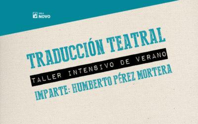 Taller intensivo de verano de traducción teatral