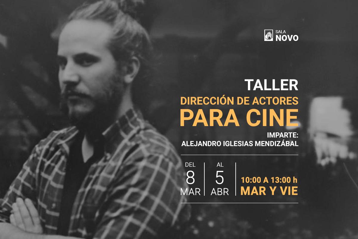 Taller: Dirección de actores para cine