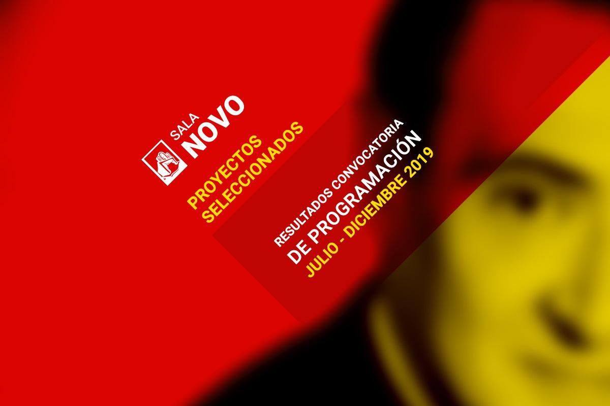 Sala Novo, convocatoria de programación, Julio – Diciembre 2019