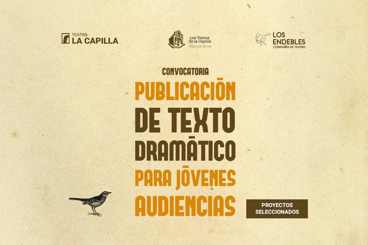 Resultados de la convocatoria: Publicación de texto dramático para jóvenes audiencias
