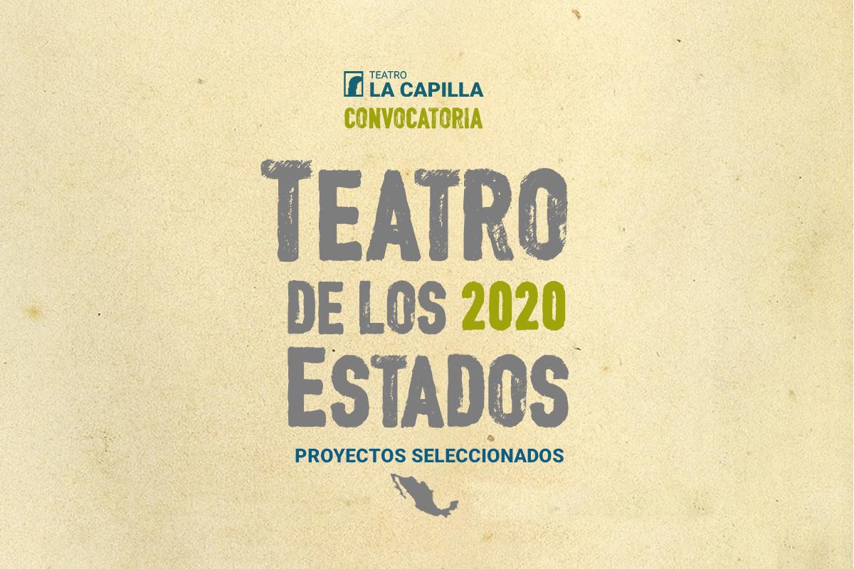 Resultados de la convocatoria: Teatro de los estados 2020
