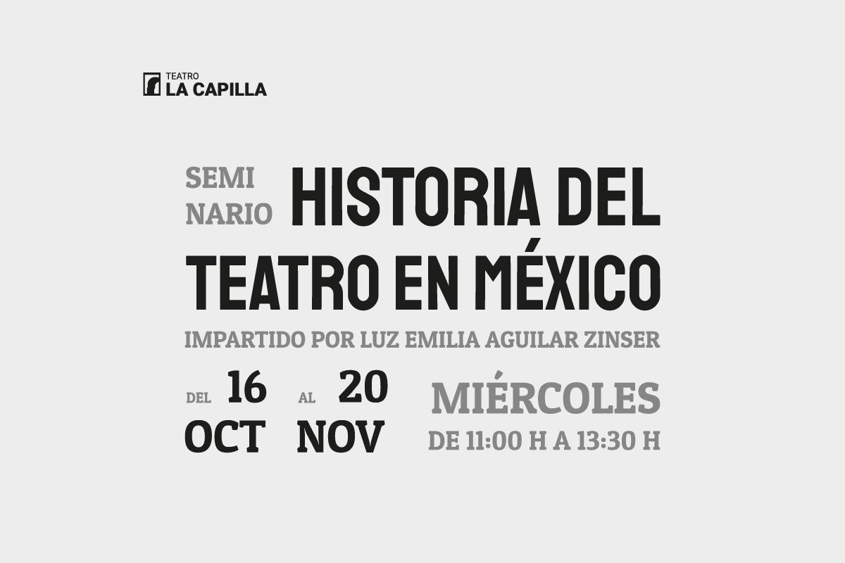 Seminario: Historia del teatro mexicano.