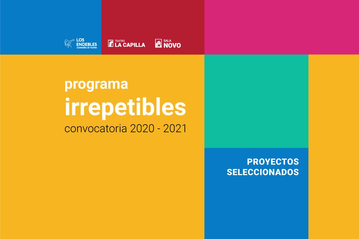 Resultados Convocatoria Programa Irrepetibles 2020-2021