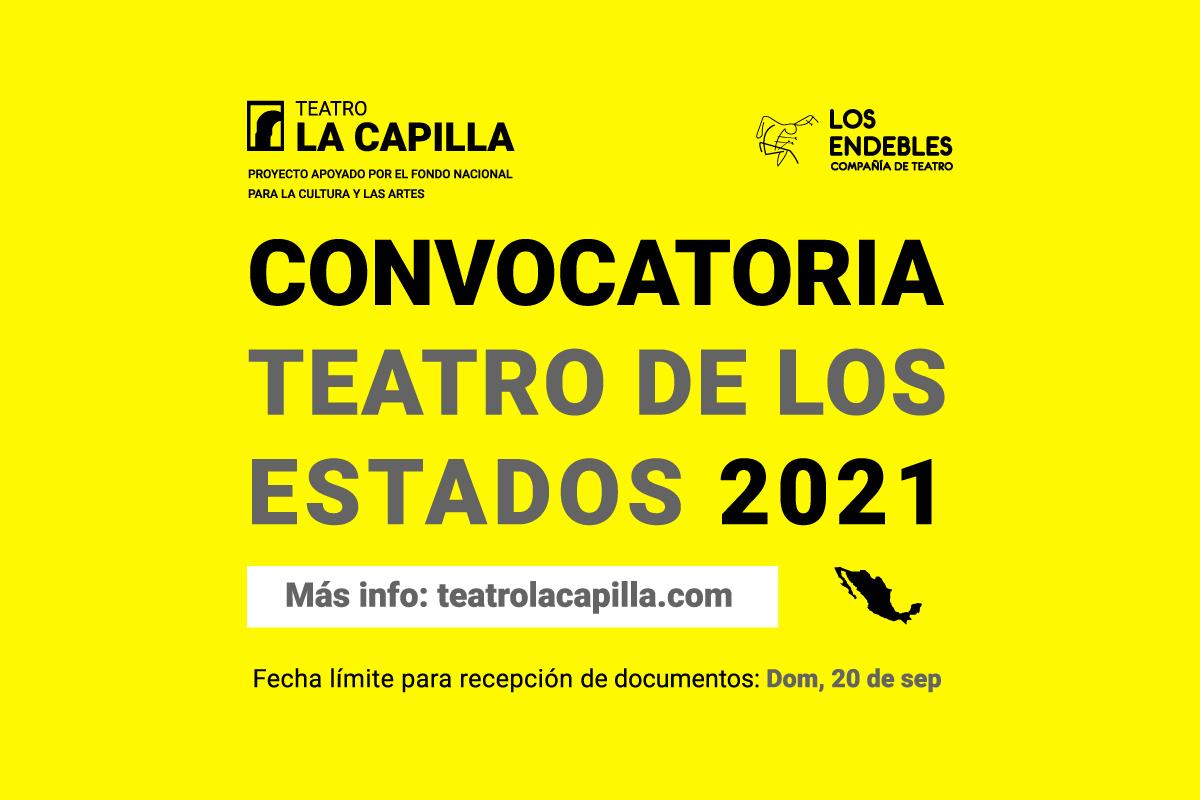 Convocatoria: Teatro de los estados 2021