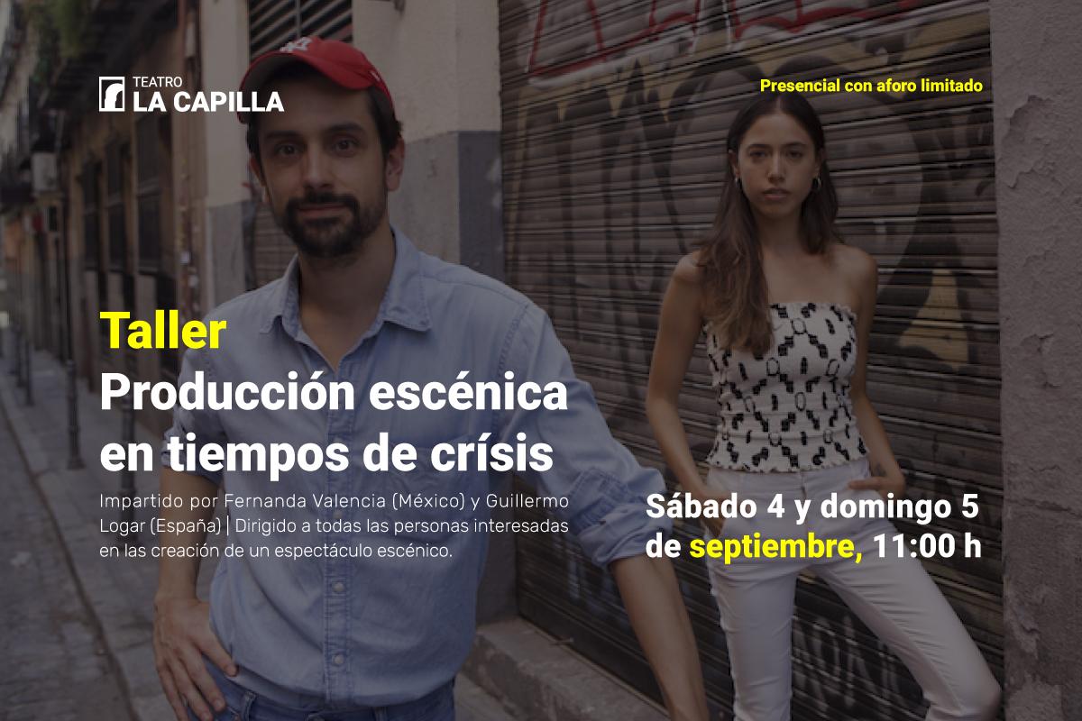 Taller: Producción escénica en tiempos de crisis